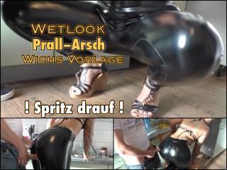 Prallarsch - spritz drauf !!!