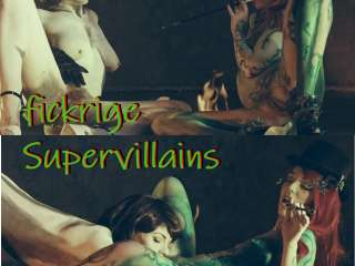 fickrige Supervillains